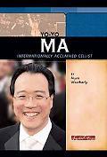 Yo-yo Ma Internationally Acclaimed Cellist
