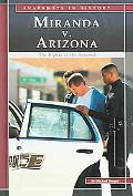 Miranda V. Arizona The Rights of the Accused