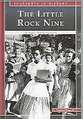 Little Rock Nine Struggle for Integration