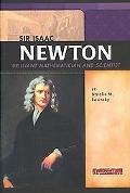Sir Isaac Newton Brilliant Mathematician and Scientist