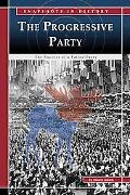Progressive Party The Success of a Failed Party