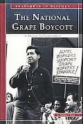 National Grape Boycott A Victory for Farmworkers