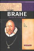 Tycho Brahe Pioneer of Astronomy