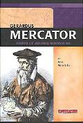 Gerardus Mercator Father of Modern Mapmaking