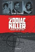 Zodiac Killer : Terror and Mystery