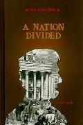 Nation Divided : The Long Road to the Civil War