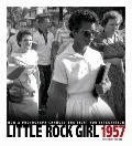Little Rock Girl 1957 : How a Photograph Changed the Fight for Integration