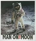 Man on the Moon: How a Photograph Made Anything Seem Possible (Captured History)