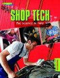 Shop Tech; The Science of Cars (Everyday Science)