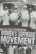 The Split History of the Women's Suffrage Movement: A Perspectives Flip Book (Perspectives F...