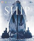 Ship The Epic Story of Maritime Adventure
