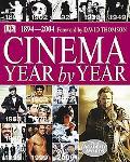Cinema Year By Year 1894-2004