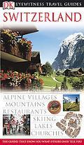 Eyewitness Travel Guides Switzerland
