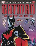 Batman Beyond The Animated Series Guide