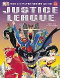 Justice League The Animated Series Guide