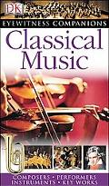 Eyewitness Companions Classical Music