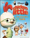 Disney's Chicken Little The Essential Guide
