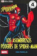 Asombrosos Poderes De Spider-man / The Amazing Powers of Spider-Man