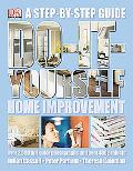 Do-it-yourself Home Improvement A Step-by-step Guide