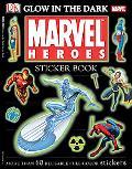 Marvel Heroes Glow In The Dark Sticker Book