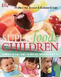 SuperFoods for Children