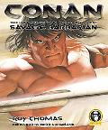 Conan The Ultimate Guide to the World's Most Savage Barbarian