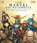 Marvel Encyclopedia The Complete Guide to the Characters of the Marvel Universe