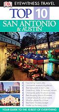Dk Eyewitness Top 10 Travel Guides San Antonio and Austin