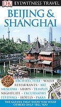 Dk Eyewitness Travel Guides Beijing and Shanghai