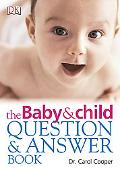 Baby and Child Question and Answer Book