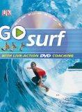 GO Series: Go Surf: Read It, Watch It, Do It