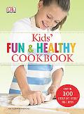 Kids Fun and Healthy Cookbook