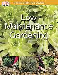 Low Maintenance Gardening