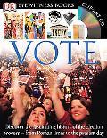 Vote (Eyewitness Series)