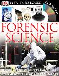 Forensic Science (Eyewitness Series)