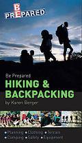Be Prepared Hiking /Backpacking