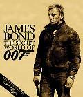 James Bond: The Secret World of 007