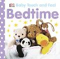 Bedtime: Baby Touch and Feel