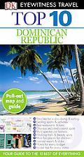 Top 10 Dominican Republic (EYEWITNESS TOP 10 TRAVEL GUIDE)