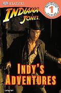 Indiana Jones: Indy's Adventures (DK READERS)