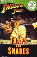 Indiana Jones: Traps and Snares (DK READERS)