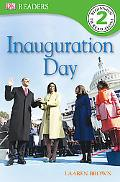 Inauguration Day (Dk Readers Series)