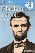 Abraham Lincoln: Lawyer, Leader, Legend (DK READERS)
