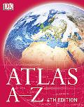 Atlas A-Z 4th Edition (DK Atlas A-Z)