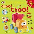 Noisy Peekaboo: Choo! Choo! (Noisy Peekaboo!)