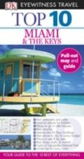 Eyewitness Travel Guides Top Ten - Miami and the Keys