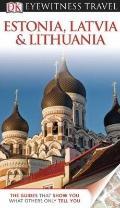 Eyewitness Travel Guide - Estonia, Latvia, and Lithuania