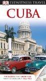 DK Eyewitness Travel Guide: Cuba