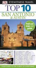 San Antonio and Austin - Top 10 Eyewitness Travel Guide