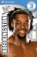 DK Reader Level 3 WWE: Kofi Kingston (Dk Readers. Level 3)